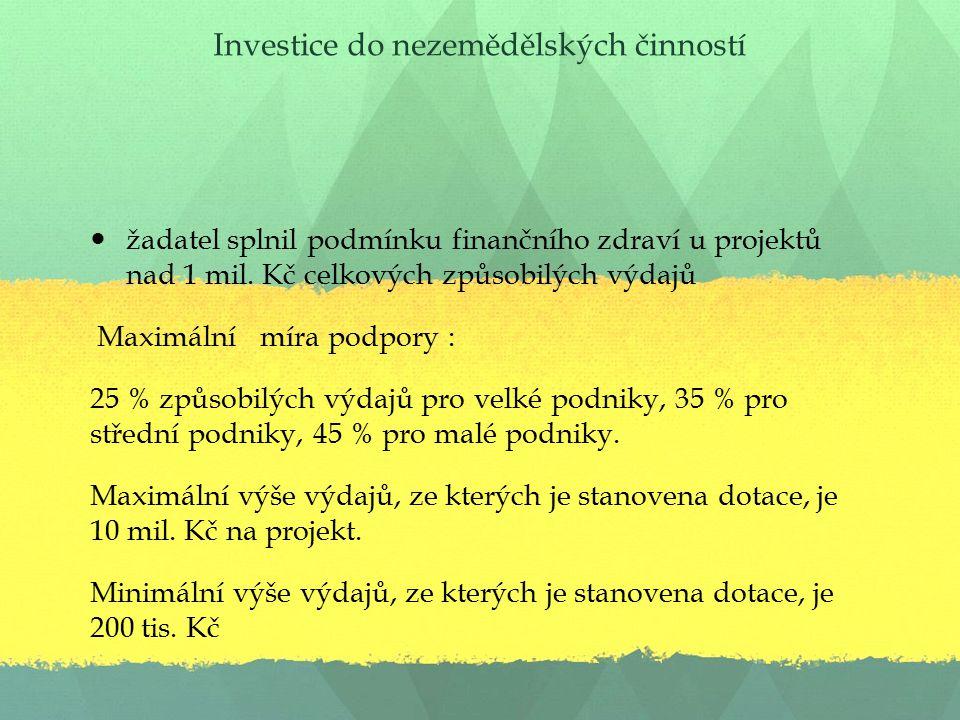 Investice do nezemědělských činností žadatel splnil podmínku finančního zdraví u projektů nad 1 mil.
