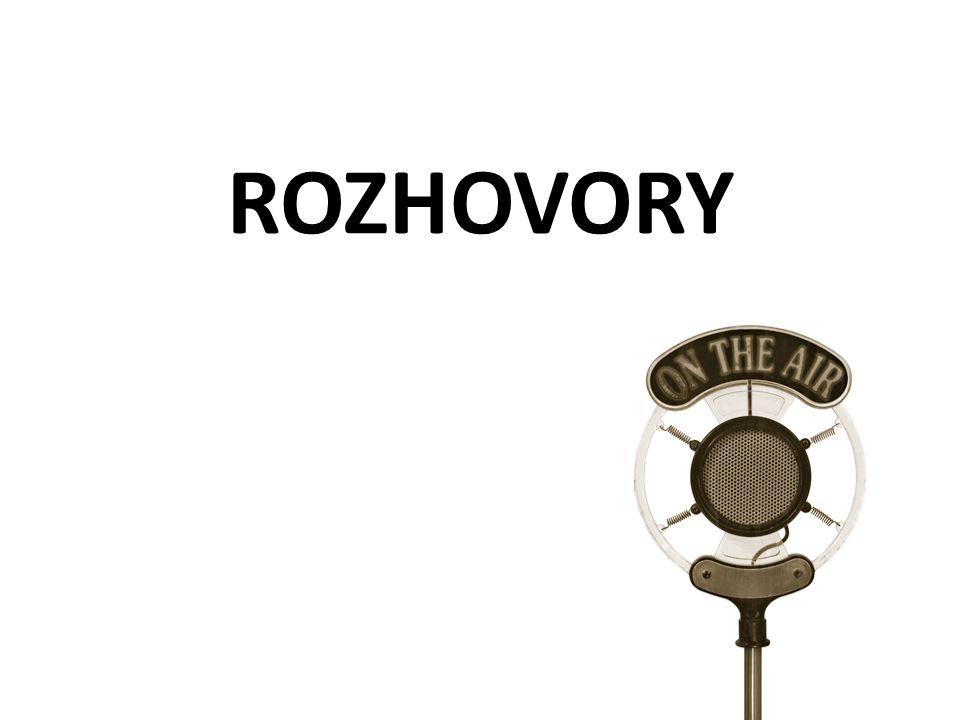 ROZHOVORY