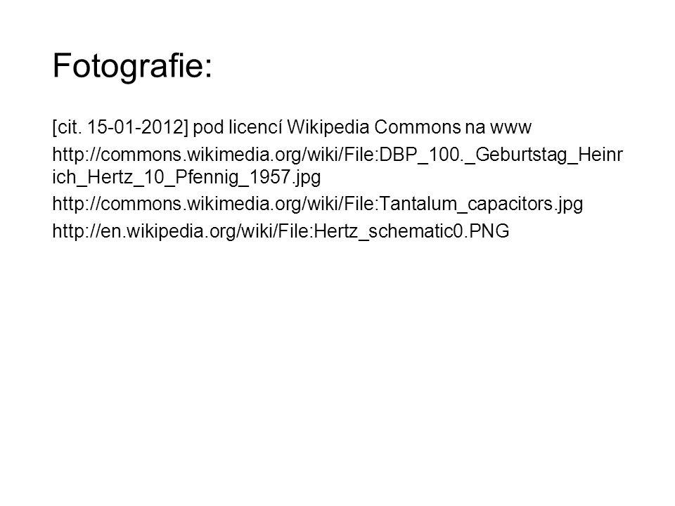 Fotografie: [cit. 15-01-2012] pod licencí Wikipedia Commons na www http://commons.wikimedia.org/wiki/File:DBP_100._Geburtstag_Heinr ich_Hertz_10_Pfenn