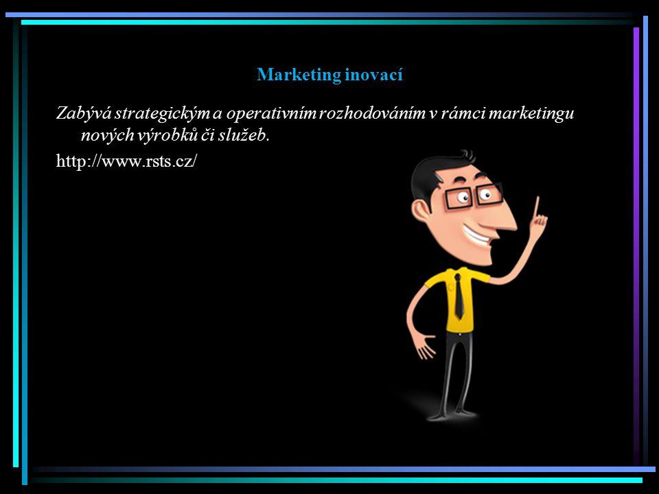 Marketing inovací Zabývá strategickým a operativním rozhodováním v rámci marketingu nových výrobků či služeb.