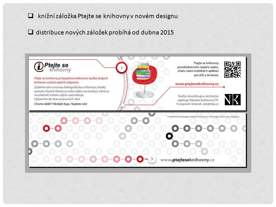 knižní záložka Ptejte se knihovny v novém designu  distribuce nových záložek probíhá od dubna 2015