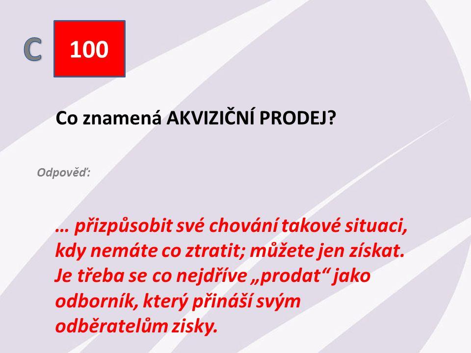 100 Co znamená AKVIZIČNÍ PRODEJ.