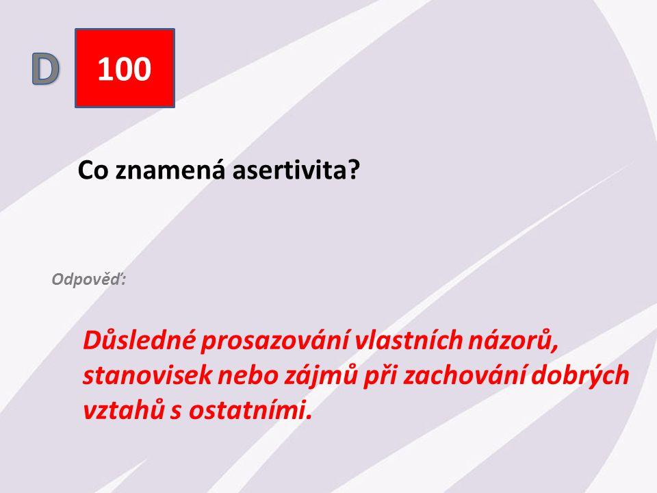100 Co znamená asertivita.