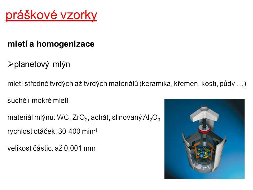 práškové vzorky mletí a homogenizace  oscilační mlýn mletí středně tvrdých, měkkých, elastických i vláknitých materiálů (řasy, jehličí, kůra, dřevo) suché, mokré mletí i kryogenní mletí (až -196°C) materiál mlýnu: tvrzená ocel, nerezová ocel frekvence vibrací: 3-25 Hz velikost částic: až 0,005 mm