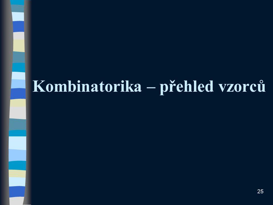 Kombinatorika – přehled vzorců 25