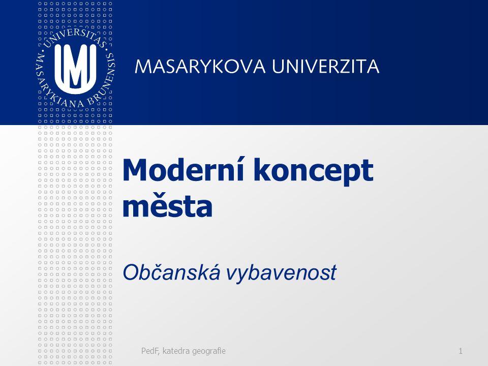 Obsah přednášky Vzdělávací infrastruktura. Sociální infrastruktura. PedF, katedra geografie2