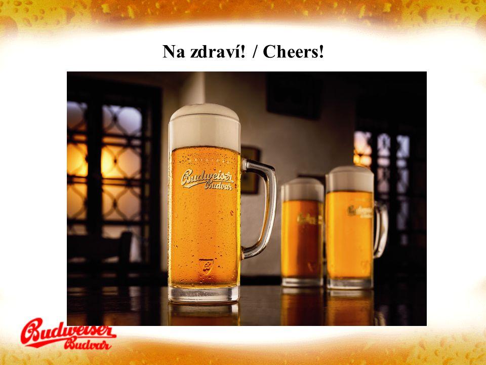 Na zdraví! / Cheers!