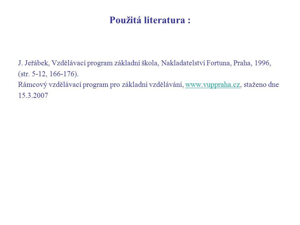 Použitá literatura : J.