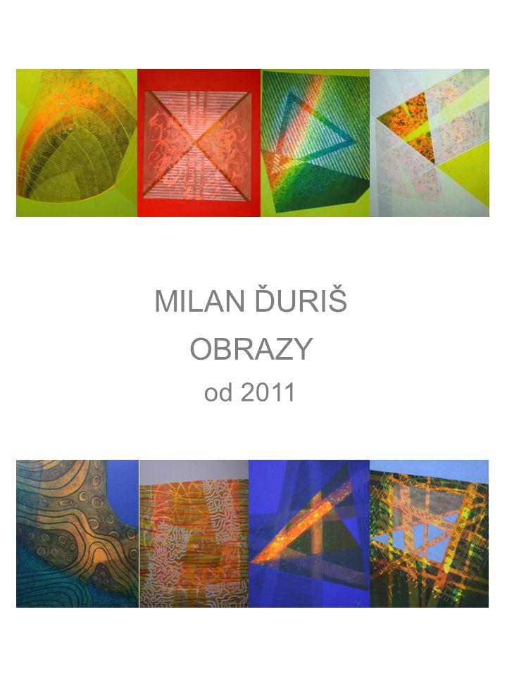 UV KRAJINA V. 70 x 50 acryl na plátně 2011
