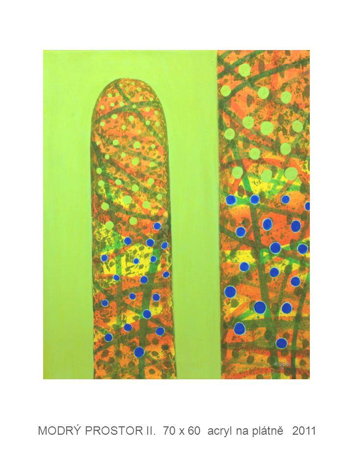 MODRÝ PROSTOR III. 70 x 60 acryl na plátně2011