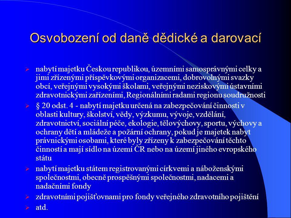 Osvobození od daně dědické a darovací  nabytí majetku Českou republikou, územními samosprávnými celky a jimi zřízenými příspěvkovými organizacemi, do