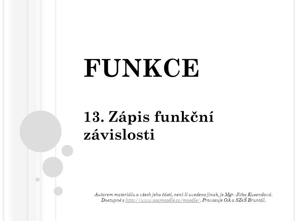 FUNKCE 13.
