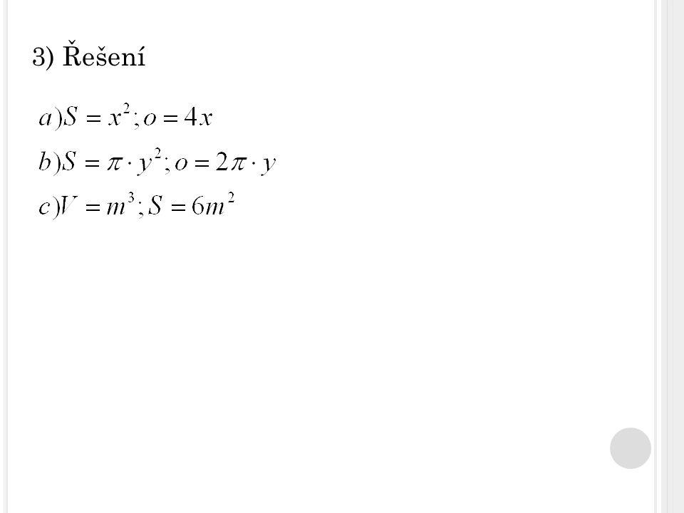 3) Řešení
