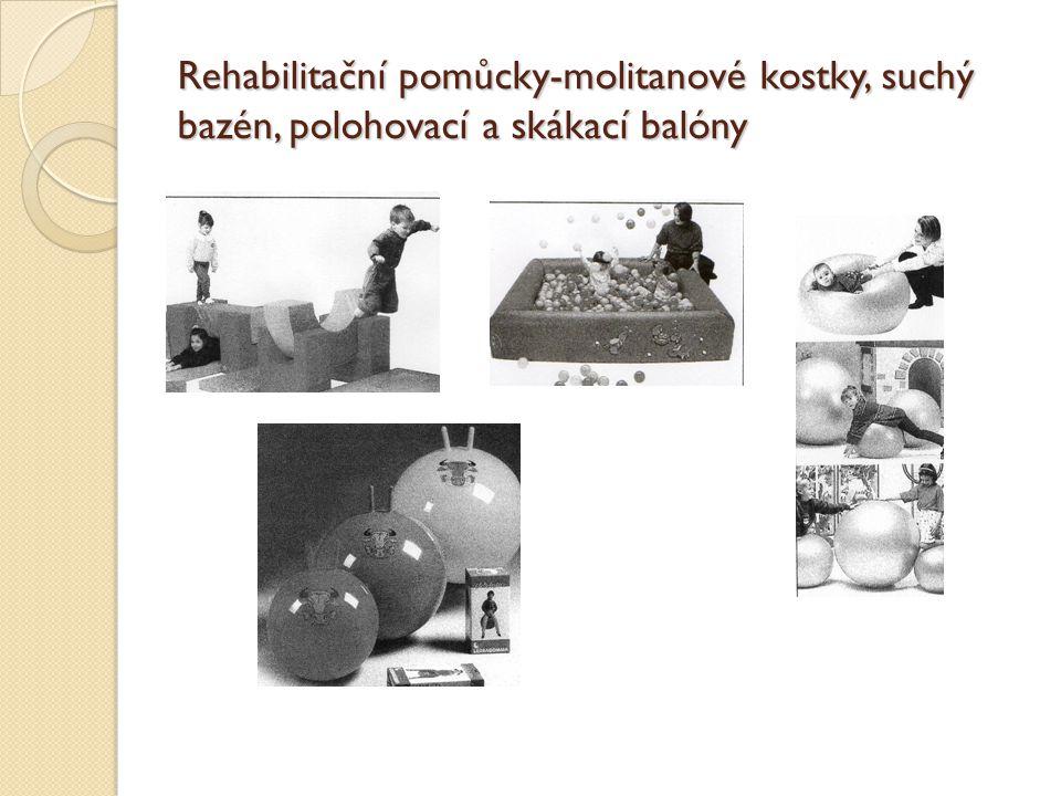 Rehabilitační pomůcky-molitanové kostky, suchý bazén, polohovací a skákací balóny