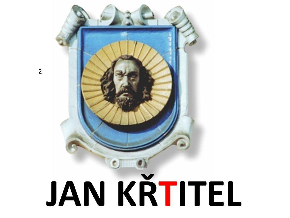 JAN KŘTITEL 2