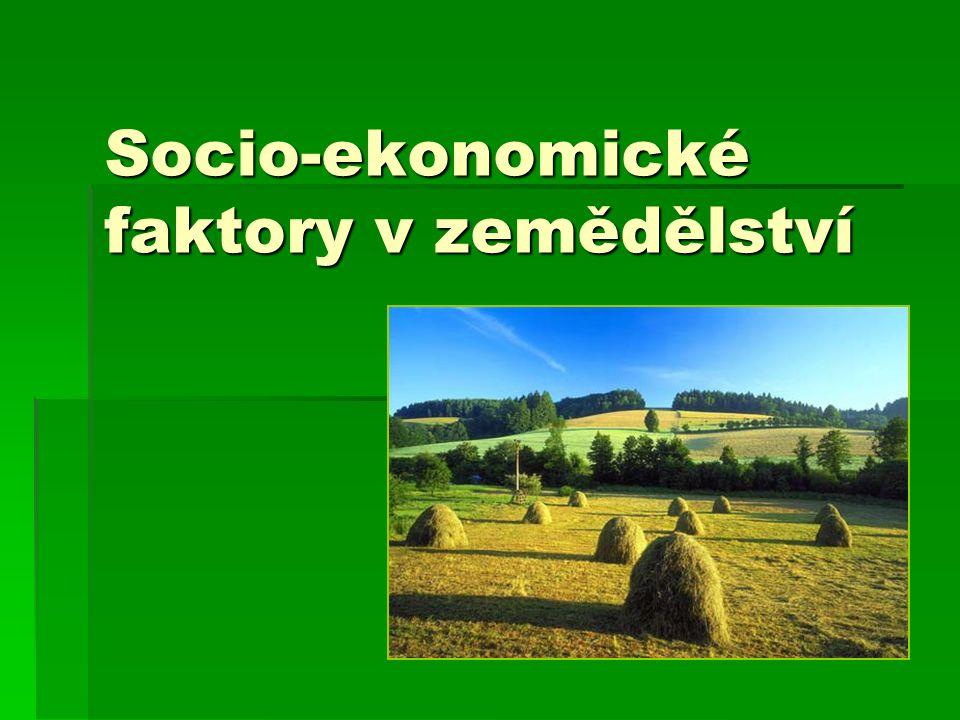 Socio-ekonomické faktory v zemědělství