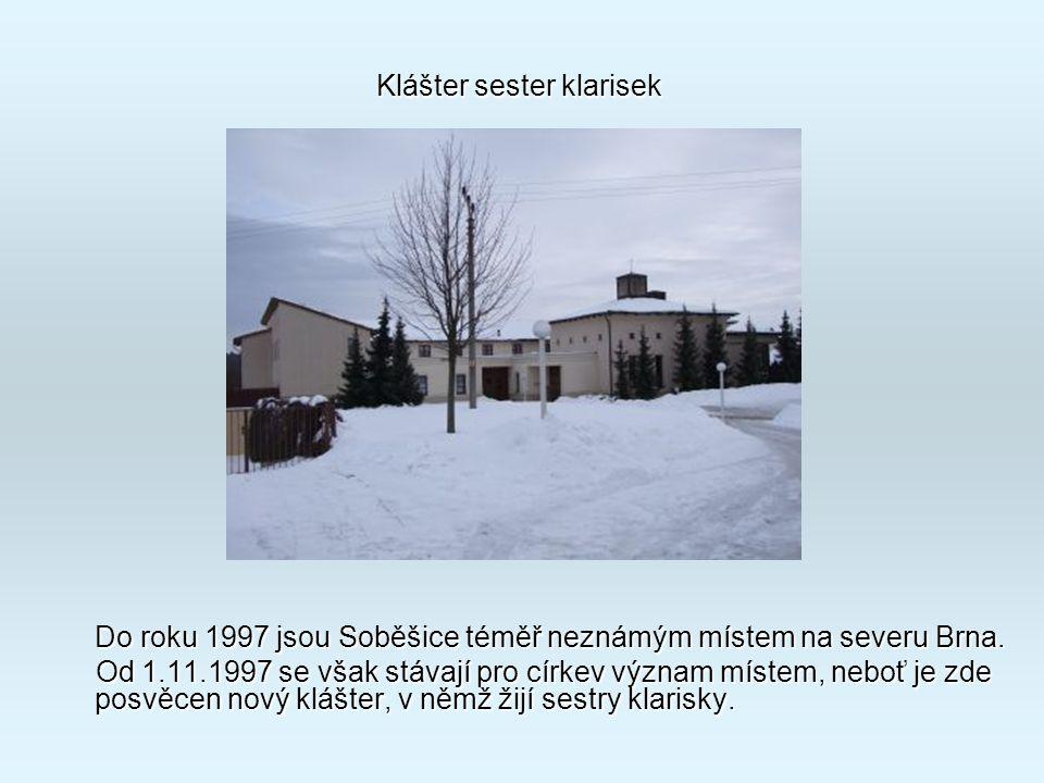 D o roku 1997 jsou Soběšice téměř neznámým místem na severu Brna.
