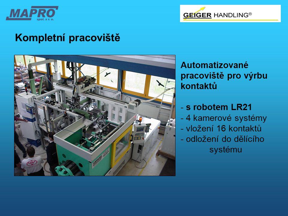 Kompletní pracoviště Automatizované pracoviště pro výrbu kontaktů - s robotem LR21 - 4 kamerové systémy - vložení 16 kontaktů - odložení do dělícího s