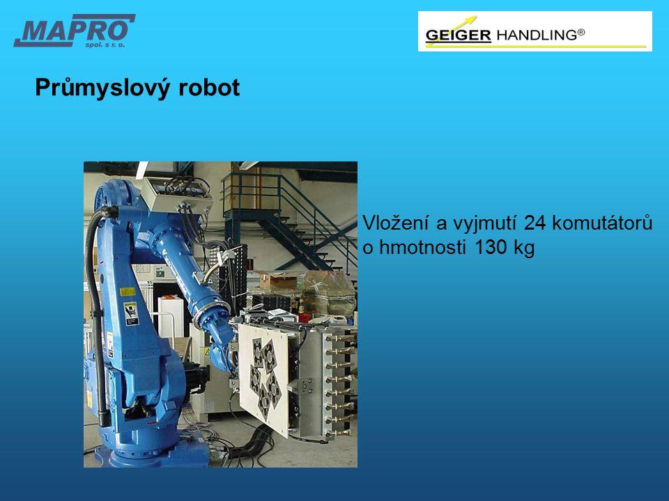 Průmyslový robot Vložení a vyjmutí 24 komutátorů o hmotnosti 130 kg