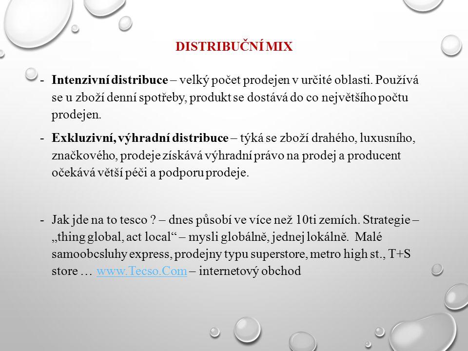 DISTRIBUČNÍ MIX -Intenzivní distribuce – velký počet prodejen v určité oblasti. Používá se u zboží denní spotřeby, produkt se dostává do co největšího