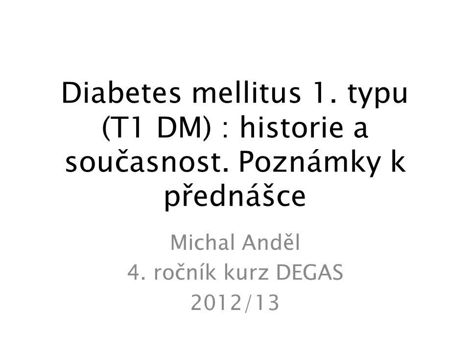 Přibližná frekvence ostrůvkový protilátek (Ab +) a vývoj T1 Dm u primárně nediabetických příbuzných Eisenbarth, G.