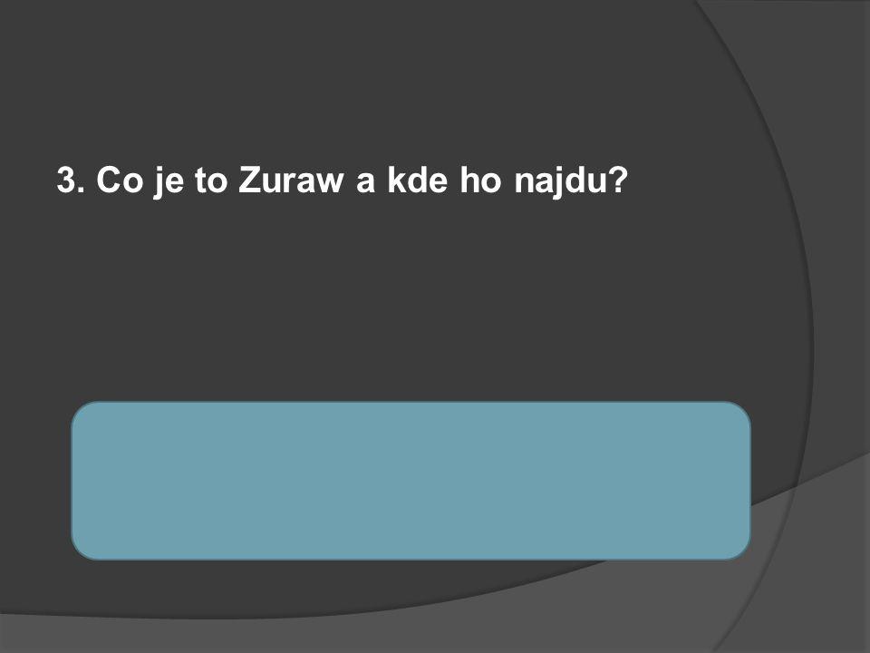 3. Co je to Zuraw a kde ho najdu? Brána a jeřáb pro transport těžkých nákladů