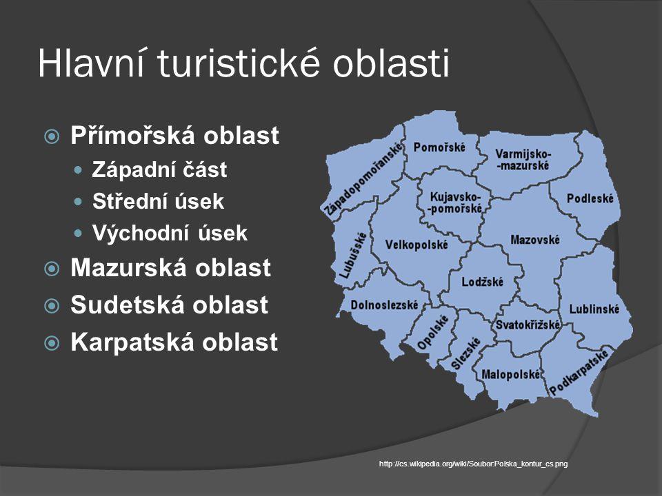 Hlavní turistické oblasti  Přímořská oblast Západní část Střední úsek Východní úsek  Mazurská oblast  Sudetská oblast  Karpatská oblast http://cs.