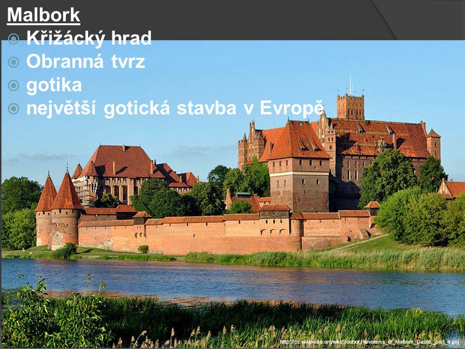 Malbork  Křižácký hrad  Obranná tvrz  gotika  největší gotická stavba v Evropě http://cs.wikipedia.org/wiki/Soubor:Panorama_of_Malbork_Castle,_par