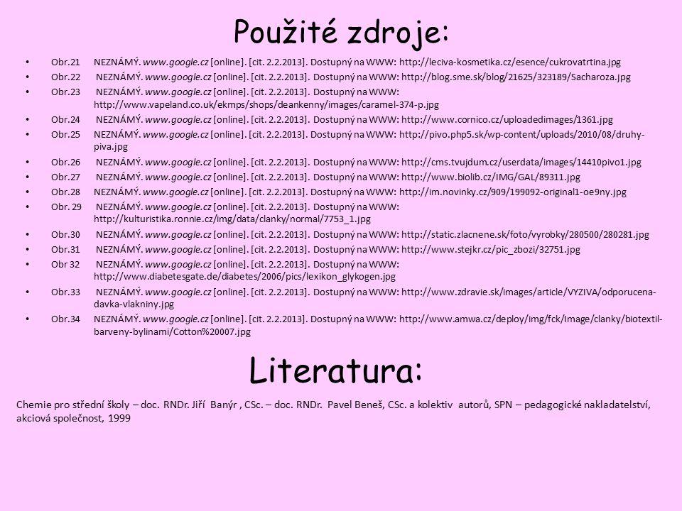 Použité zdroje: Obr.21NEZNÁMÝ.www.google.cz [online].