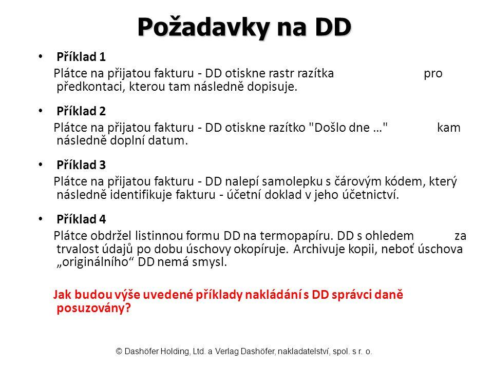 Požadavky na DD Příklad 1 Plátce na přijatou fakturu - DD otiskne rastr razítka pro předkontaci, kterou tam následně dopisuje.
