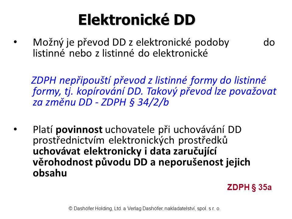 Převod DD z elektronické do listinné podoby DD byl vystaven a předán v elektronické podobě, v cíli byl však zpracován jako DD listinný V takovém případě musí být převod z elektronické podoby do listinné proveden buď autorizovanou konverzí (například Czech Point) nebo musí být reprodukovatelný obsah elektronické podoby DD před konverzí včetně zabezpečení po celou dobu životnosti dokumentu.