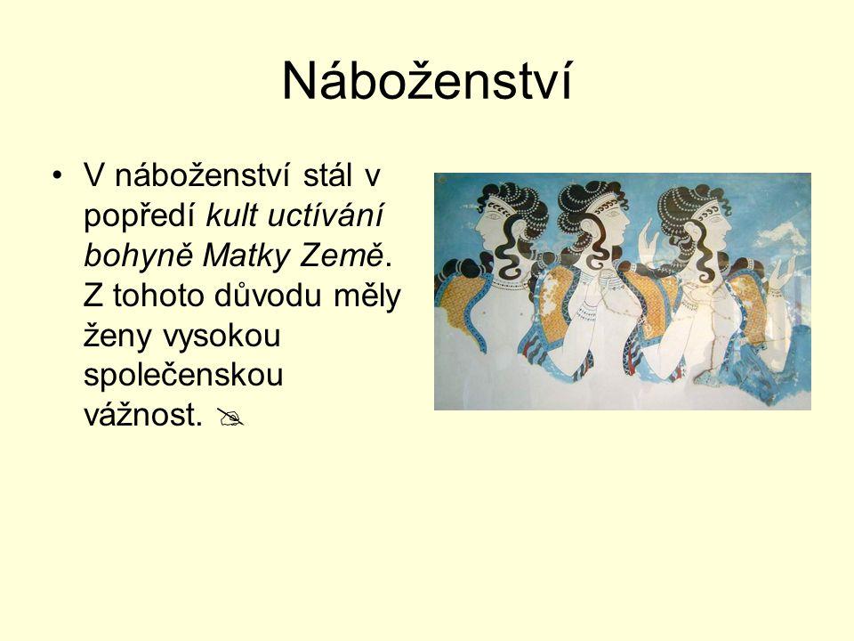 Náboženství V náboženství stál v popředí kult uctívání bohyně Matky Země. Z tohoto důvodu měly ženy vysokou společenskou vážnost. 
