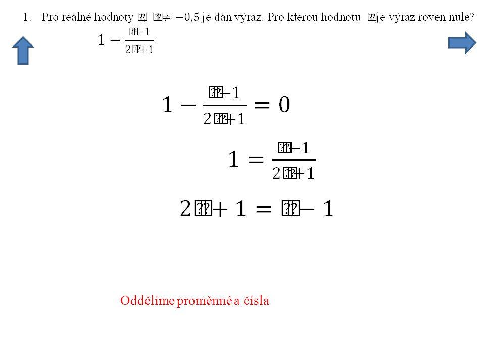 Oddělíme proměnné a čísla