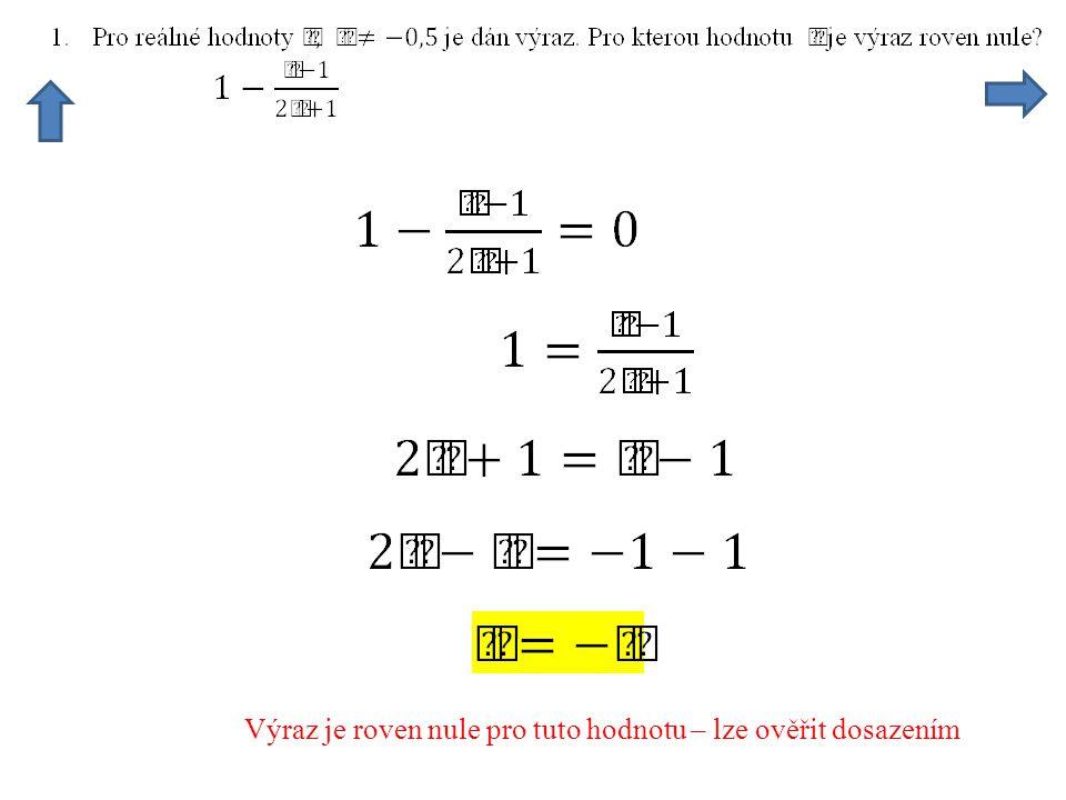 Hledáme hodnotu x pro kterou bude platit tato rovnost