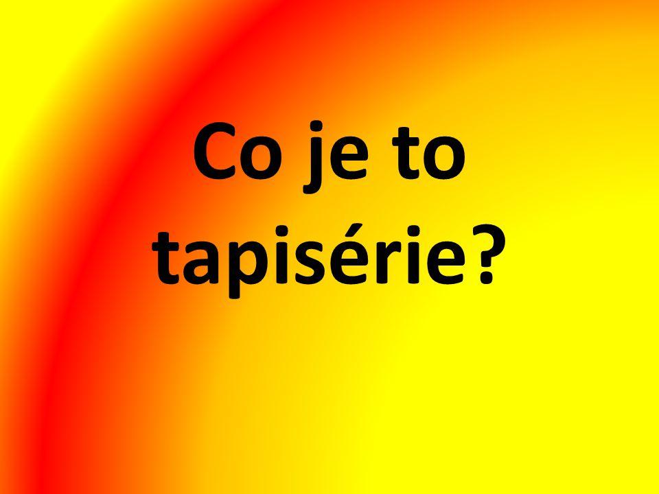 Co je to tapisérie?