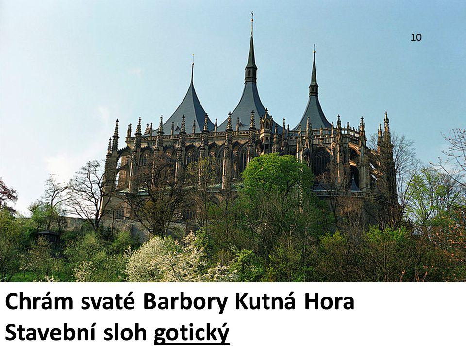 Chrám svaté Barbory Kutná Hora Stavební sloh gotický 10