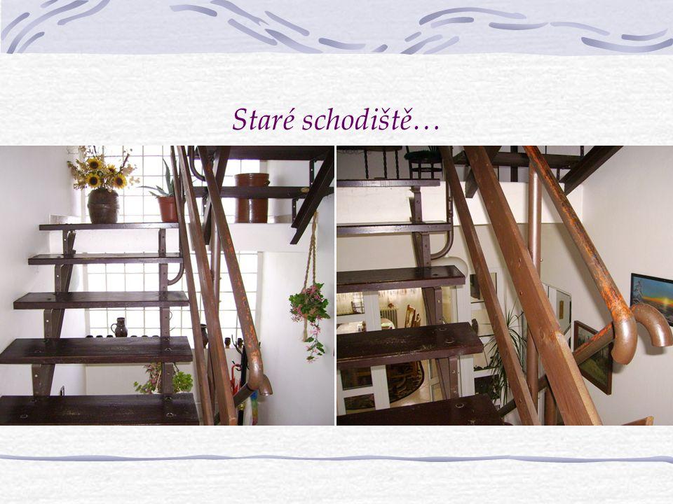 Staré schodiště…