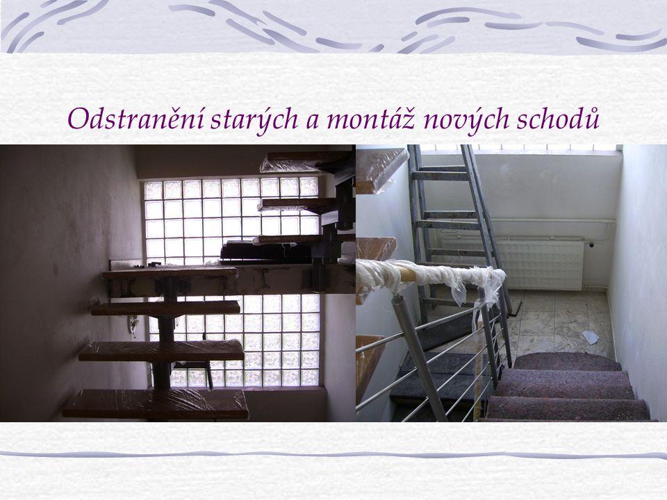Odstranění starých a montáž nových schodů