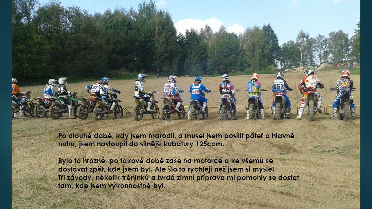 Úspěchy ve třídě 125 ccm 2013 – 4.místo v krajských pohárech 2013 – 8.