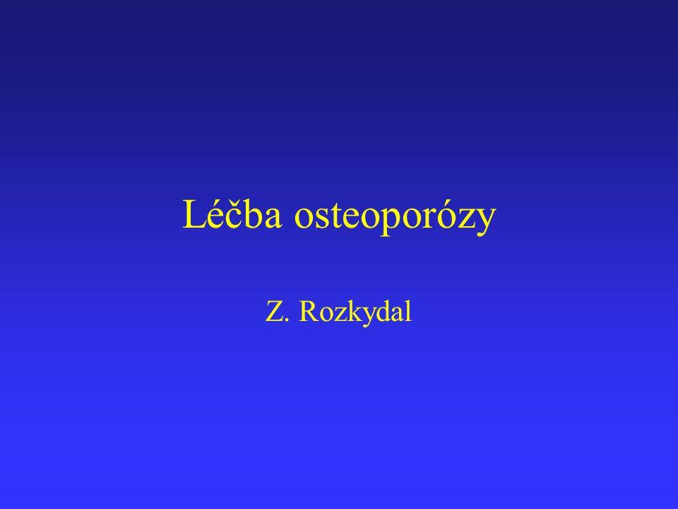 Osteoporóza je systémové onemocnění skeletu snížení pevnosti kosti nízká kostní denzita zhoršení mikroarchitektury kosti náchylnost ke zlomeninám úbytek organické i anorganické složky Obr.