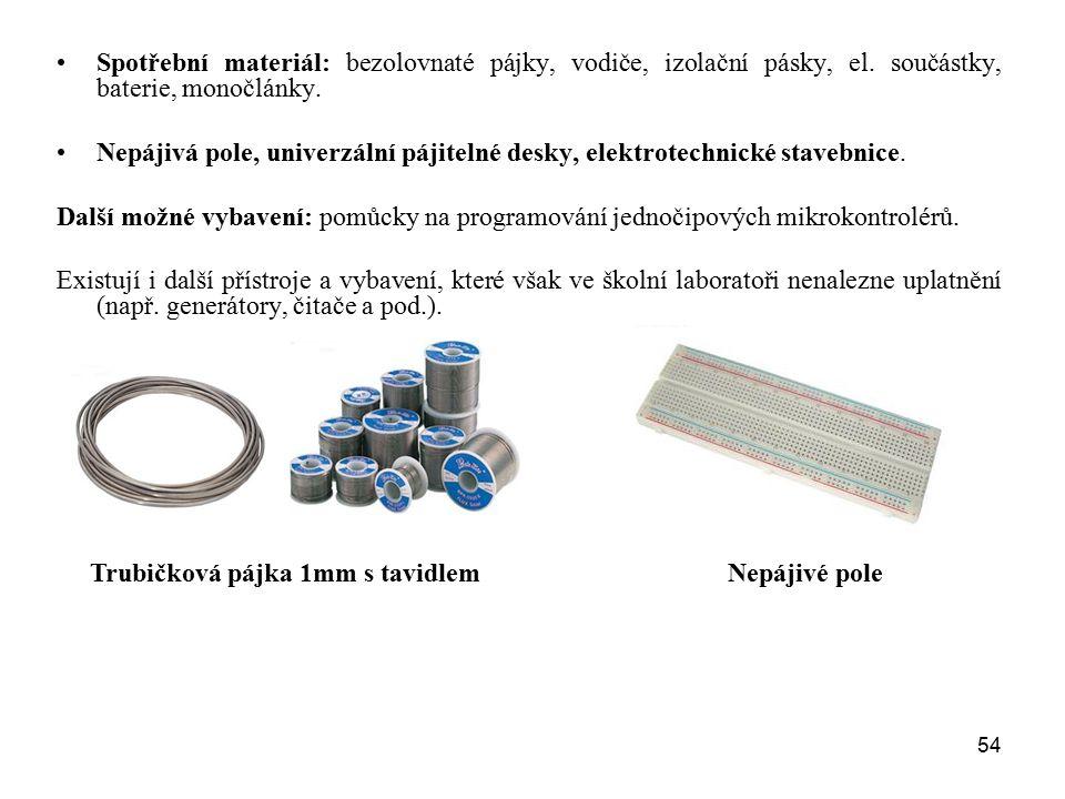 54 Spotřební materiál: bezolovnaté pájky, vodiče, izolační pásky, el. součástky, baterie, monočlánky. Nepájivá pole, univerzální pájitelné desky, elek