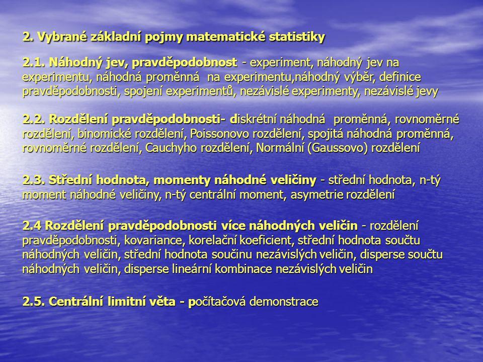 2. Vybrané základní pojmy matematické statistiky 2.2.