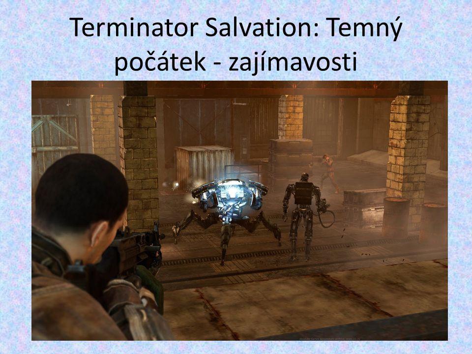 Terminator Salvation: Temný počátek - zajímavosti