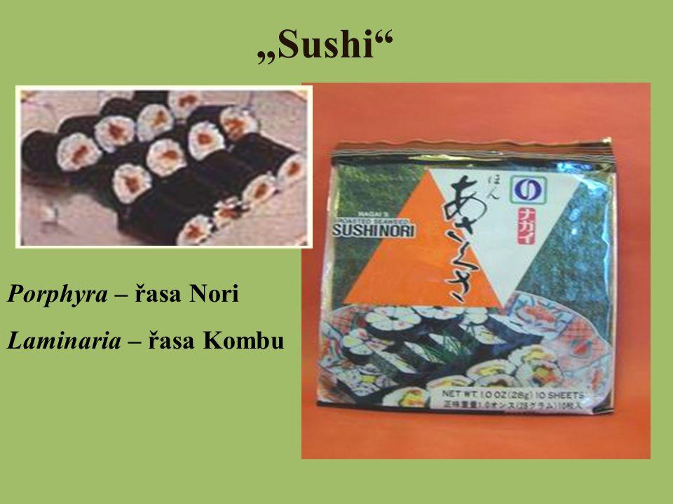 """Sushi"" Porphyra – řasa Nori Laminaria – řasa Kombu"