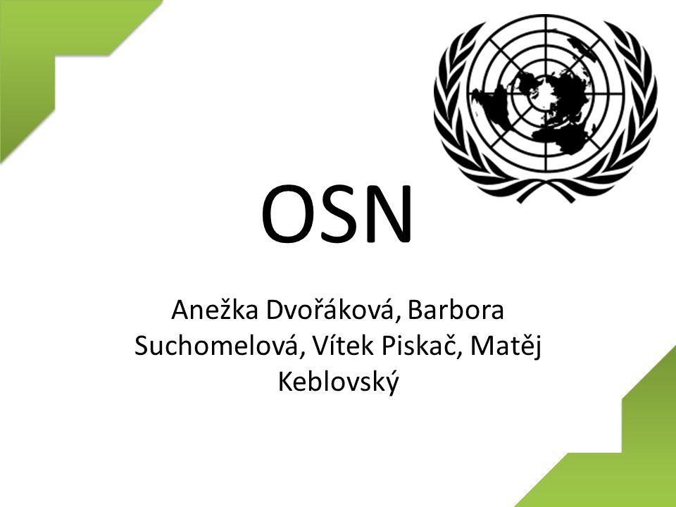 OSN Anežka Dvořáková, Barbora Suchomelová, Vítek Piskač, Matěj Keblovský