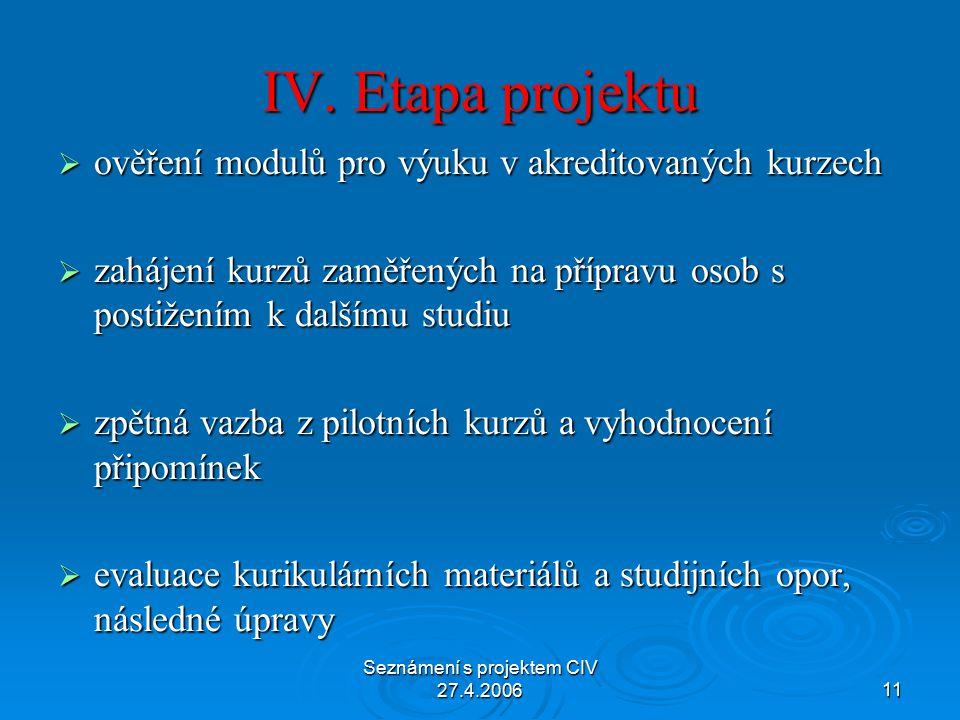 Seznámení s projektem CIV 27.4.200611 IV.