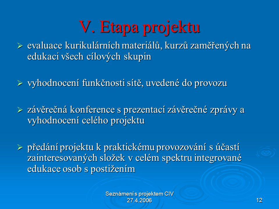 Seznámení s projektem CIV 27.4.200612 V.