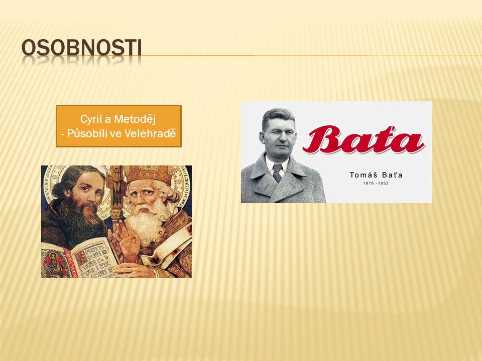 Cyril a Metoděj - Působili ve Velehradě