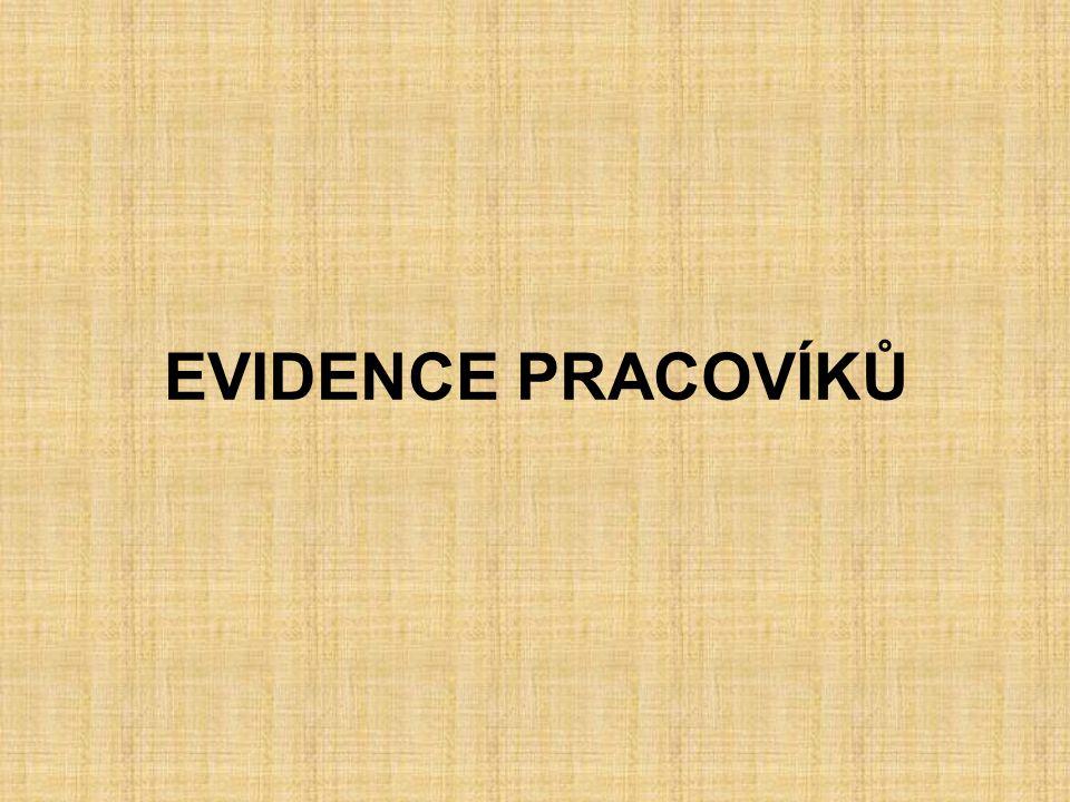 EVIDENCE PRACOVÍKŮ