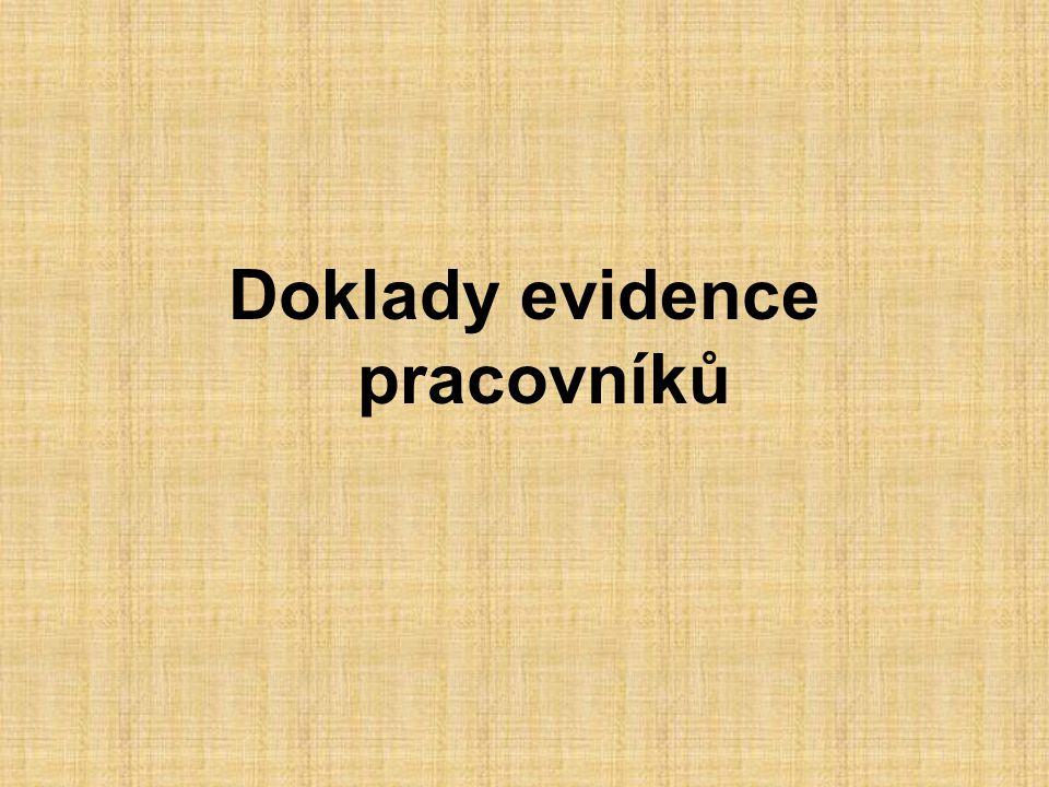 Doklady evidence pracovníků